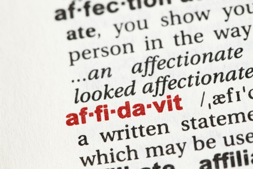 Affidavits - What Are They And Do They Protect You?