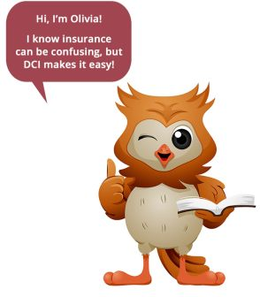 I know insurance can be confusing, but DCI makes it easy!